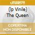 (LP VINILE) THE QUEEN