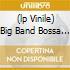 (LP VINILE) BIG BAND BOSSA NOVA