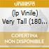 (LP VINILE) VERY TALL (180 GR.)