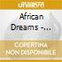 African Dreams - Lullabies & Cradle Songs