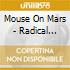 Mouse On Mars - Radical Connector
