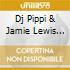 DJ PIPPI & JAMIE LEWIS 2005/2CD