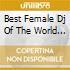 BEST FEMALE DJ OF THE WORLD - JOYCE MERCEDES