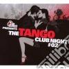 Artisti Vari - The Tango Club Night