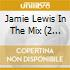 Jamie Lewis In The Mix (2 Cd)