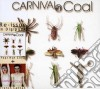 Carnival In Coal - French Cancan + Fear Not