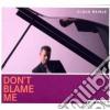 Claus Raible - Don't Blame Me
