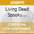 LIVING DEAD SPOOKY DOLL'S FAMILY