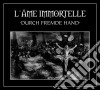 Ame Immortelle (L') - Durch Fremde Hand