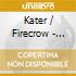 Kater / Firecrow - Walk In Beauty