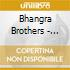 Bhangra Brothers - Soni Mutear