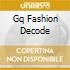 GQ FASHION DECODE