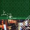 SHANGHAI LOUNGE VOL.5