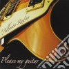 Alberto Radius - Please My Guitar