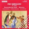 Per Norgard - Concerti: Remembering Child - Between
