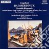 Humperdinck Hengelbert - Moorish Rhapsody, Sleeping Beauty, The Merchant Of Venice, The Canteen Woman