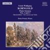 Erich Wolfgang Korngold - Sonata X Pf N.1 E N.2 Op.2, Marchenbilder Op.3, Aus Der Musik Zu Viel Larmen Um