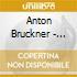 Anton Bruckner - Symphony No 4 Romantic