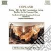 Aaron Copland - Rodeo, Billy The Kid, Appalachian Spring, Fanfare For The Common Man