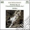 Sergej Rachmaninov - Preludio N.1 > N.10 Op.23, Morceaux De Fantasie N.1 > N.5 Op.3