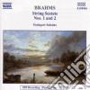 Johannes Brahms - Sestetto X Archi N.1 Op.18, N.2 Op.36
