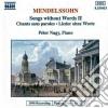 Felix Mendelssohn - Romanze Senza Parole N. 1 > 3,5,6 Op.19, N.11 > 13 Op.30, N.13.14,17,18 Op.38, N