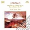 Robert Schumann - Fantasia Op.17, Bunte Blatter Op.99