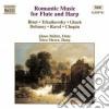 Romantic Music For Flute And Harp: Bizet, Massenet, Durand, Debussy, Ravel, Gluck, Mozart