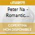 Peter Na - Romantic Piano Favourites