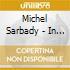 Michel Sarbady - In New York