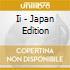 II - JAPAN EDITION