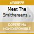 MEET THE SMITHEREENS (JAPAN EDITION)