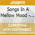 SONGS IN A MELLOW MOOD - JAPAN EDITION