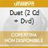 DUET (2 CD + DVD)