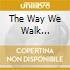 THE WAY WE WALK VOL.2(JAPAN LIMITED