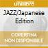 JAZZ/Japanese Edition
