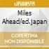 MILES AHEAD/ED.JAPAN