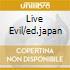 LIVE EVIL/ED.JAPAN
