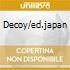 DECOY/ED.JAPAN