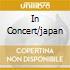 IN CONCERT/JAPAN