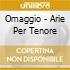 OMAGGIO - ARIE PER TENORE