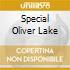 SPECIAL OLIVER LAKE