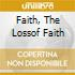 FAITH, THE LOSSOF FAITH