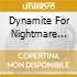 DYNAMITE FOR NIGHTMARE LAND