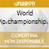 WORLD PIP.CHAMPIONSHIP 94
