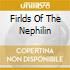 FIRLDS OF THE NEPHILIN