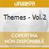 THEMES - VOL.2