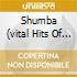 SHUMBA (VITAL HITS OF ZIMBABWE)
