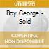 Boy George - Sold