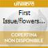 FIRST ISSUE/FLOWERS OF ROMANCE/CD